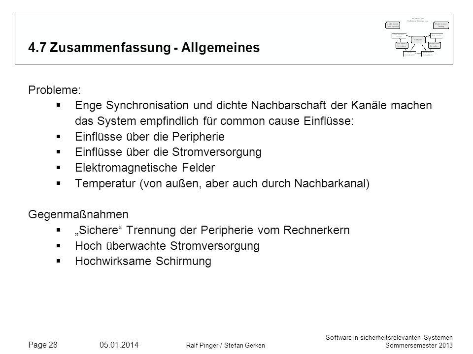 Software in sicherheitsrelevanten Systemen Sommersemester 2013 05.01.2014 Ralf Pinger / Stefan Gerken Page 28 4.7 Zusammenfassung - Allgemeines Proble