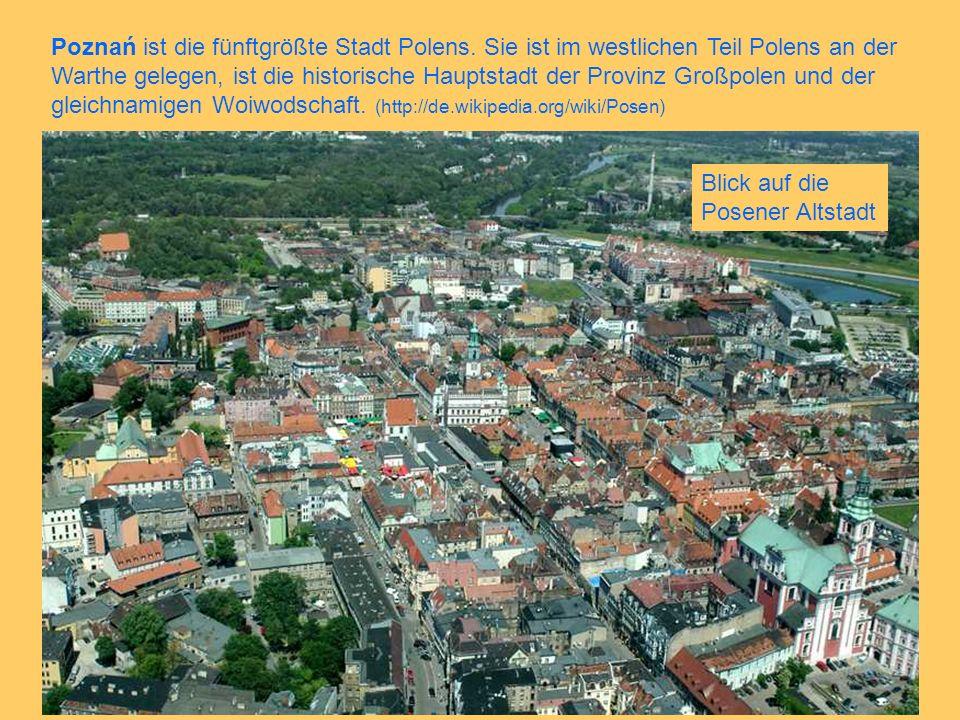 Poznań ist die fünftgrößte Stadt Polens.