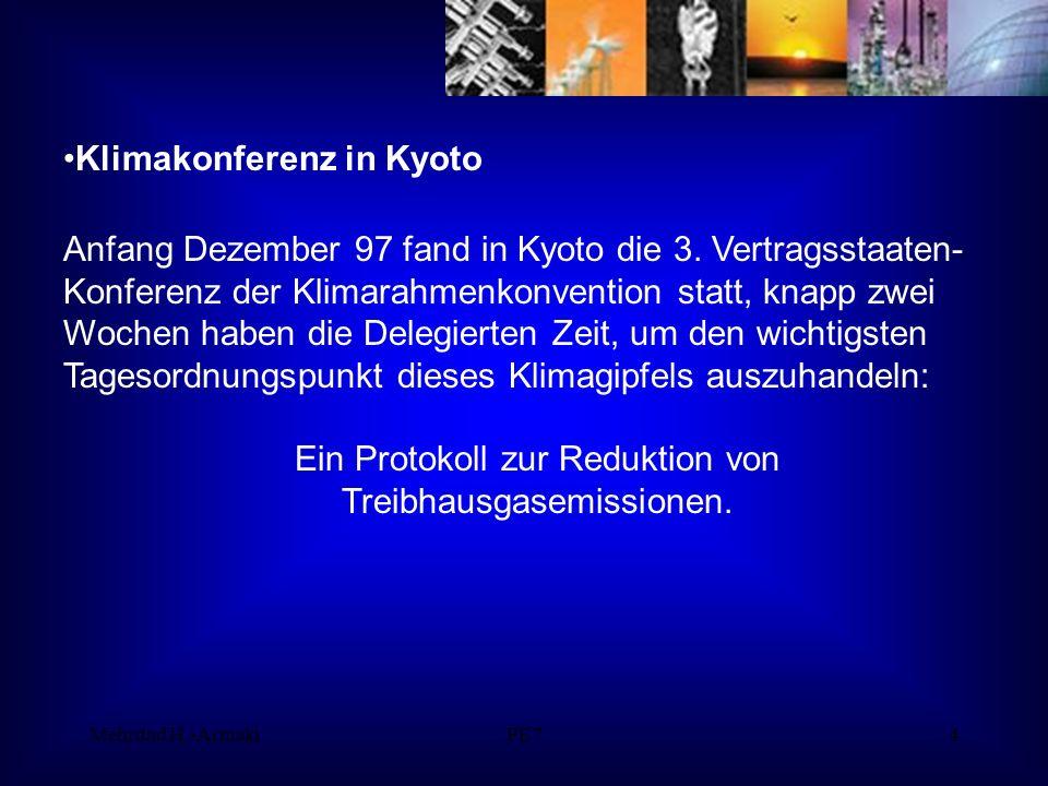 Mehrdad H.-ArmakiPE74 Klimakonferenz in Kyoto Anfang Dezember 97 fand in Kyoto die 3.