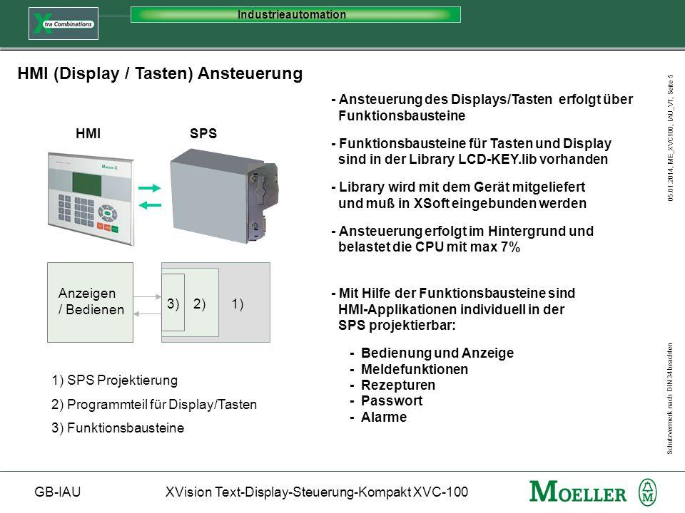 Schutzvermerk nach DIN 34 beachten GB-IAUXVision Text-Display-Steuerung-Kompakt XVC-100 Industrieautomation 05.01.2014, ME_XVC100, IAU_VT, Seite 5 HMI