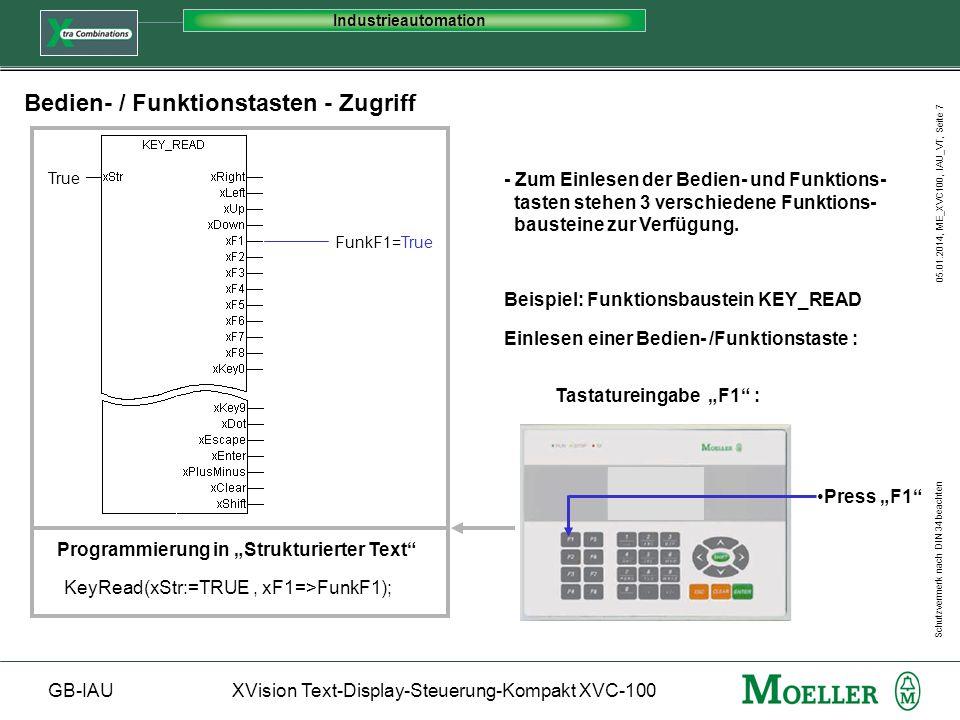 Schutzvermerk nach DIN 34 beachten GB-IAUXVision Text-Display-Steuerung-Kompakt XVC-100 Industrieautomation 05.01.2014, ME_XVC100, IAU_VT, Seite 7 Bed