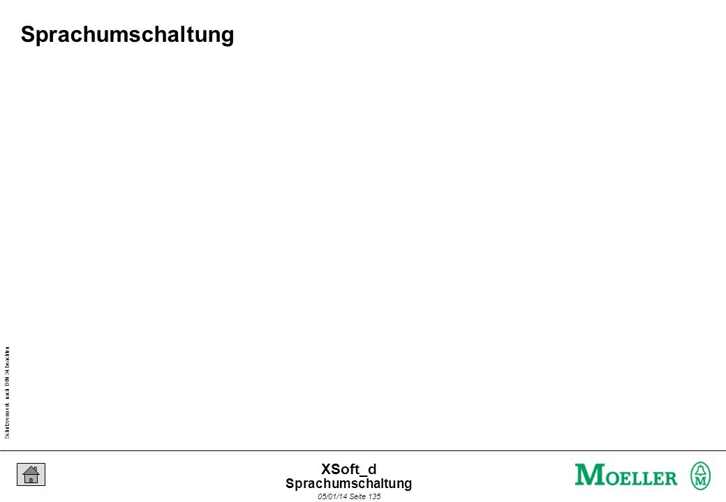 Schutzvermerk nach DIN 34 beachten 05/01/14 Seite 135 XSoft_d Sprachumschaltung