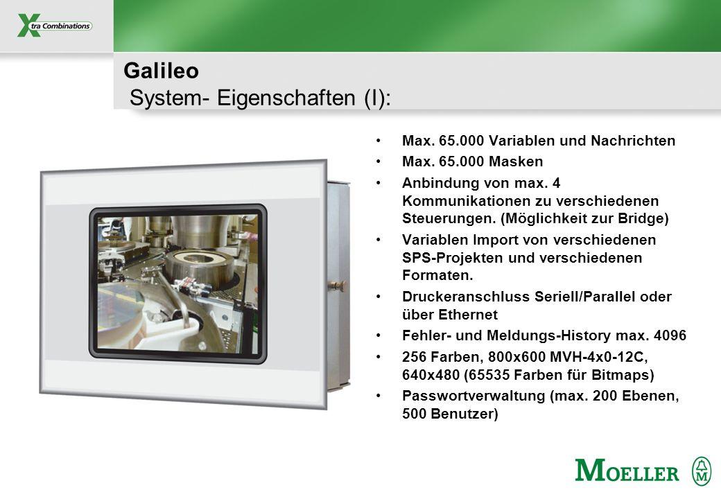 Schutzvermerk nach DIN 34 beachten Galileo System- Eigenschaften (I): Max.