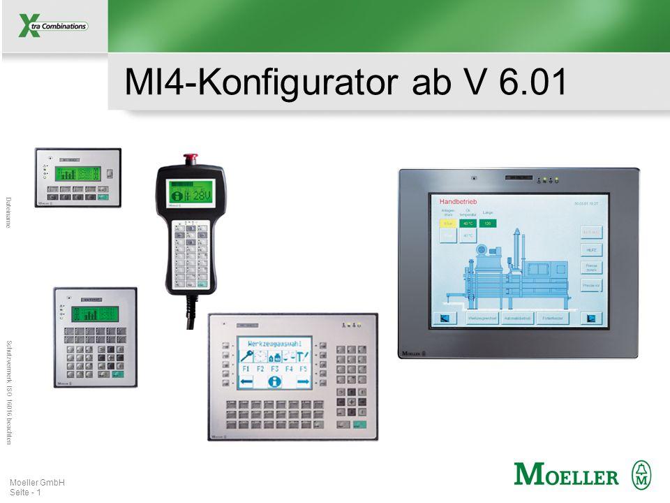 Mastertitelformat bearbeiten Dateiname Schutzvermerk ISO 16016 beachten Moeller GmbH Seite - 1 MI4-Konfigurator ab V 6.01