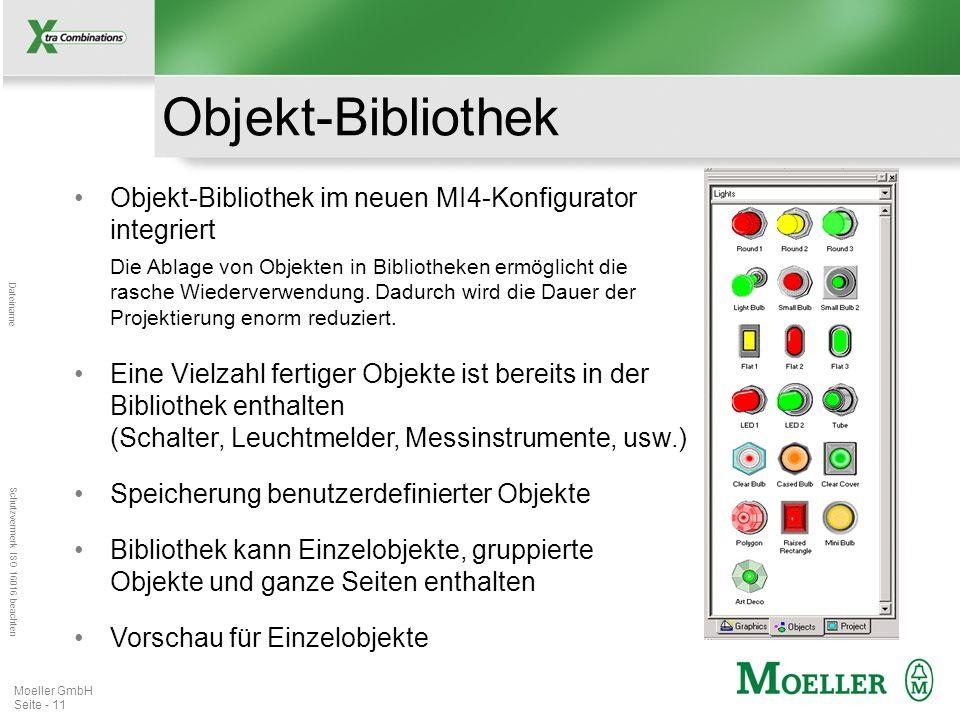 Mastertitelformat bearbeiten Dateiname Schutzvermerk ISO 16016 beachten Moeller GmbH Seite - 11 Objekt-Bibliothek Objekt-Bibliothek im neuen MI4-Konfi