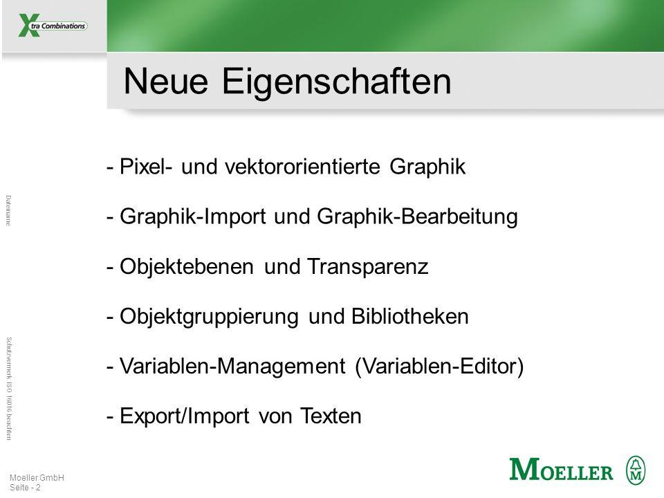Mastertitelformat bearbeiten Dateiname Schutzvermerk ISO 16016 beachten Moeller GmbH Seite - 2 - Pixel- und vektororientierte Graphik Neue Eigenschaft