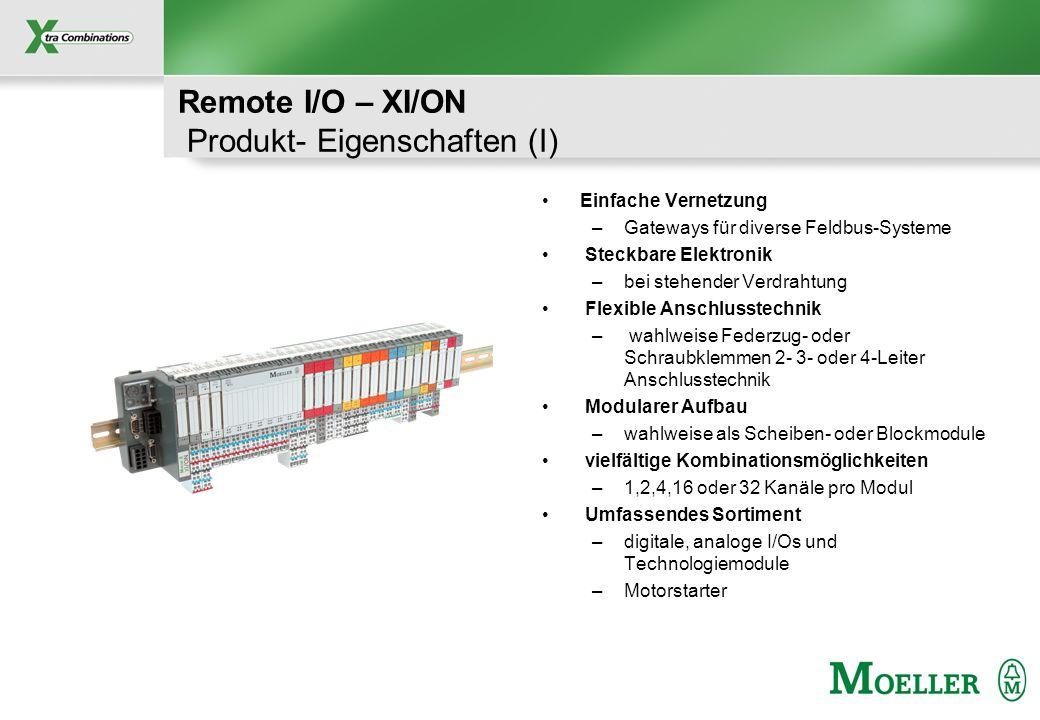 Schutzvermerk nach DIN 34 beachten Remote I/O – XI/ON Produkt- Eigenschaften (I) Einfache Vernetzung –Gateways für diverse Feldbus-Systeme Steckbare E