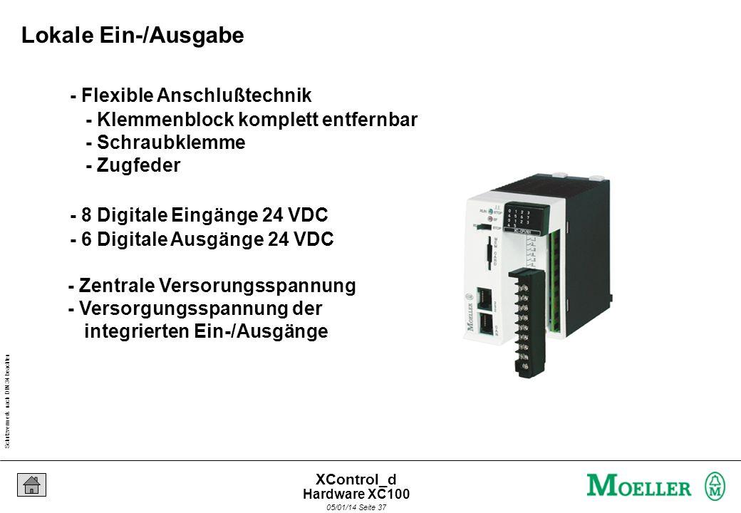 Schutzvermerk nach DIN 34 beachten 05/01/14 Seite 36 XControl_d - 2 XControl XC100 Steuerungen - 64 K Speicher für IEC-Anwenderprogramm / 64 K für Dat