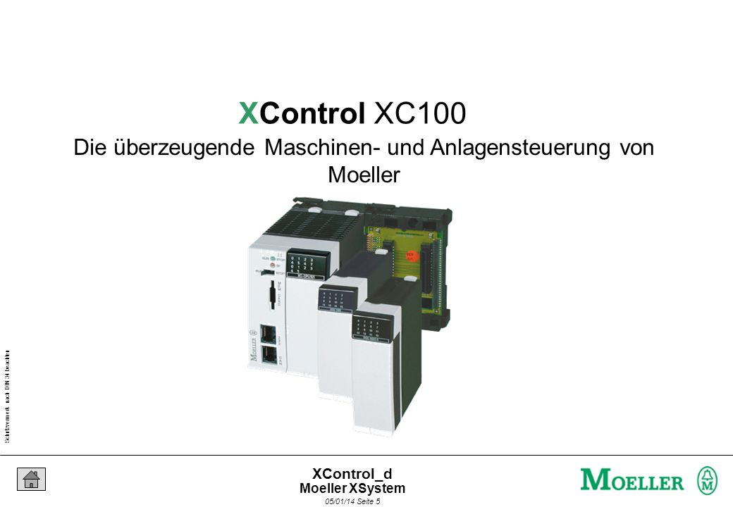Schutzvermerk nach DIN 34 beachten 05/01/14 Seite 35 XControl_d - Speicherprogrammierbare Steuerung für den Maschinen- und Anlagenbau - Kompakte Bauweise - Steuerung für Hutschienenmontage - Spannungsversorgung 24V DC - Bedien- und Anzeigeelemente - Speicherkarte zur Datenhaltung Eigenschaften (1) Hardware XC100