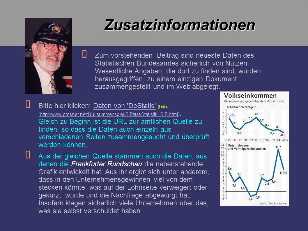 Bitte hier klicken: Daten von 'DeStatis' (Link). (http://www.grosner.net/Nullsummenspiel/BIPstat/Statistik_BIP.html). Gleich zu Beginn ist die URL zur