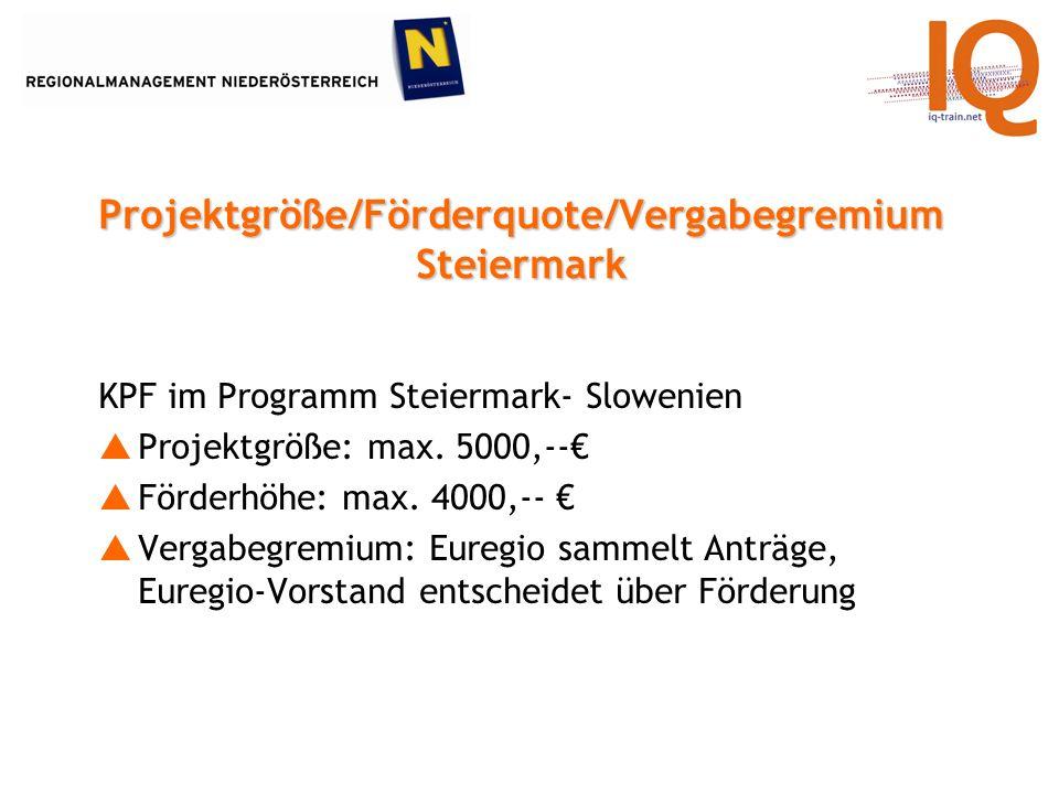 KPF im Programm Steiermark- Slowenien Projektgröße: max.
