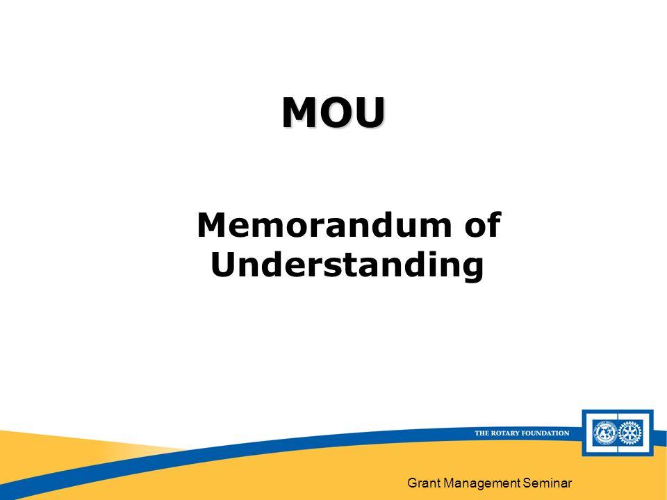 Grant Management Seminar MOU Memorandum of Understanding
