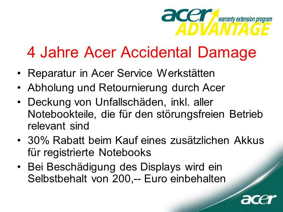 4 Jahre Acer Accidental Damage Reparatur in Acer Service Werkstätten Abholung und Retournierung durch Acer Deckung von Unfallschäden, inkl.