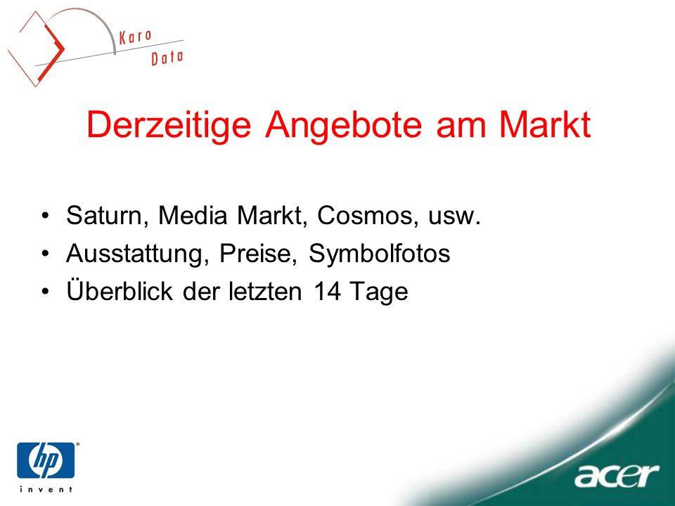 Derzeitige Angebote am Markt Saturn, Media Markt, Cosmos, usw.