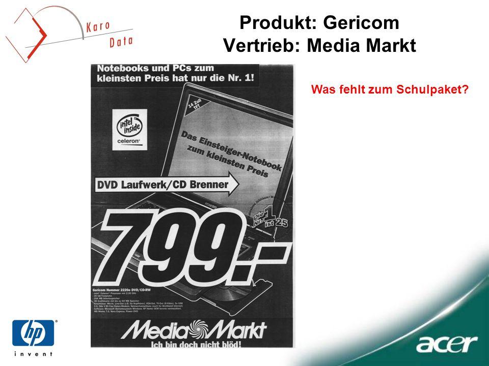 Produkt: Gericom Vertrieb: Media Markt Was fehlt zum Schulpaket?
