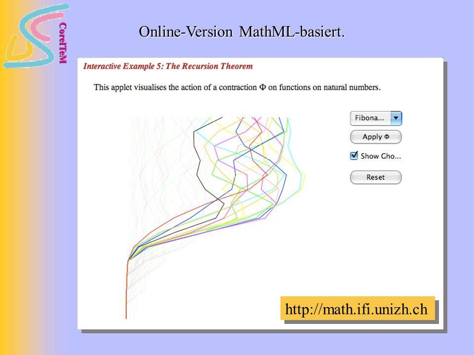 CoreITeM Online-Version MathML-basiert. http://math.ifi.unizh.ch