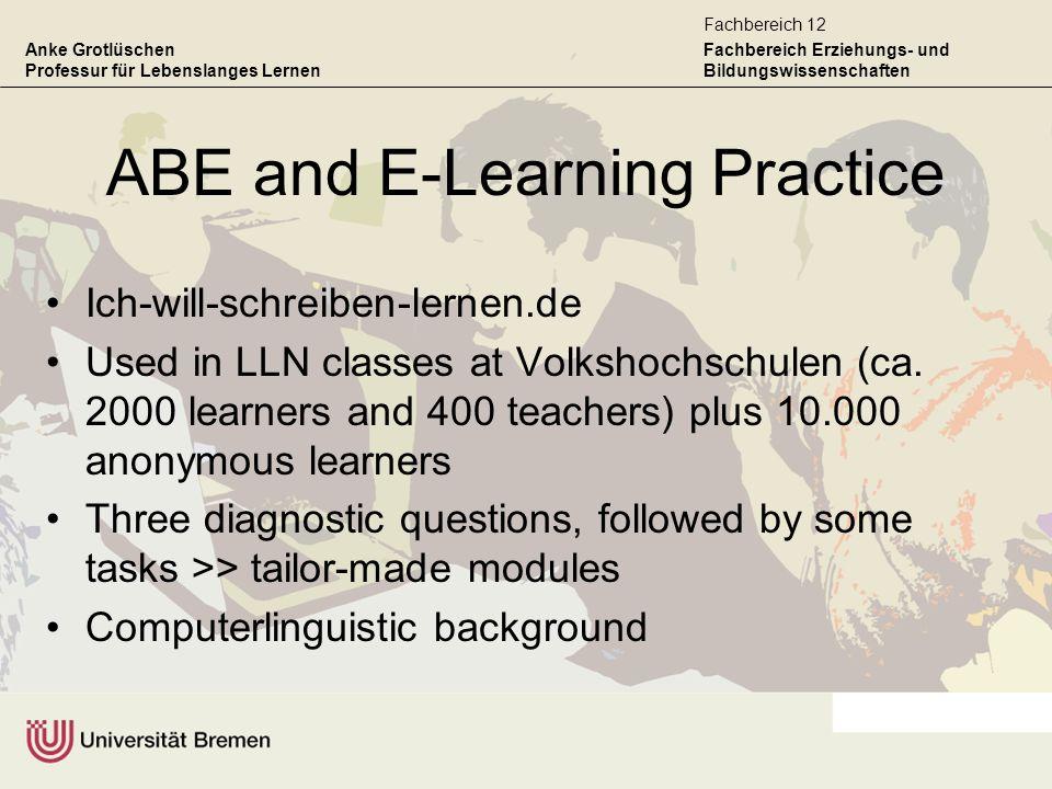 Anke Grotlüschen Professur für Lebenslanges Lernen Fachbereich Erziehungs- und Bildungswissenschaften Fachbereich 12 ABE and E-Learning Practice Ich-w