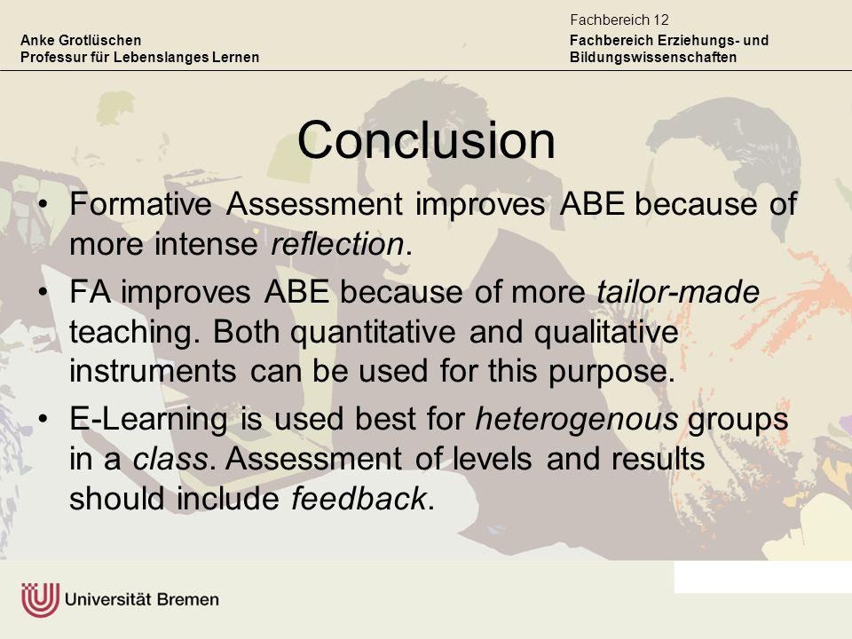 Anke Grotlüschen Professur für Lebenslanges Lernen Fachbereich Erziehungs- und Bildungswissenschaften Fachbereich 12 Conclusion Formative Assessment i