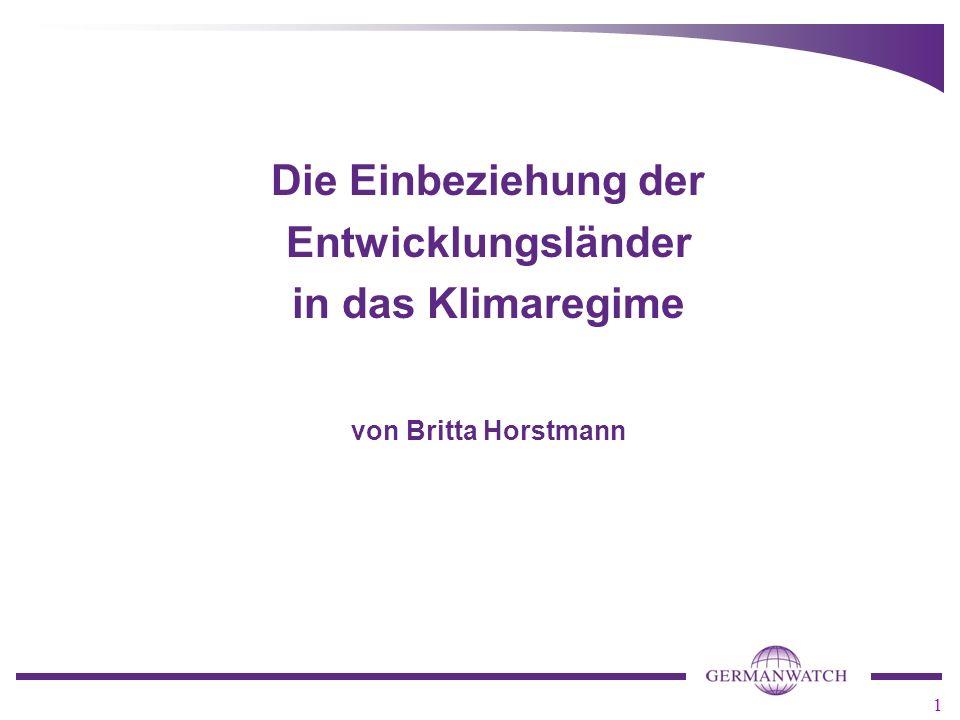 1 Die Einbeziehung der Entwicklungsländer in das Klimaregime von Britta Horstmann