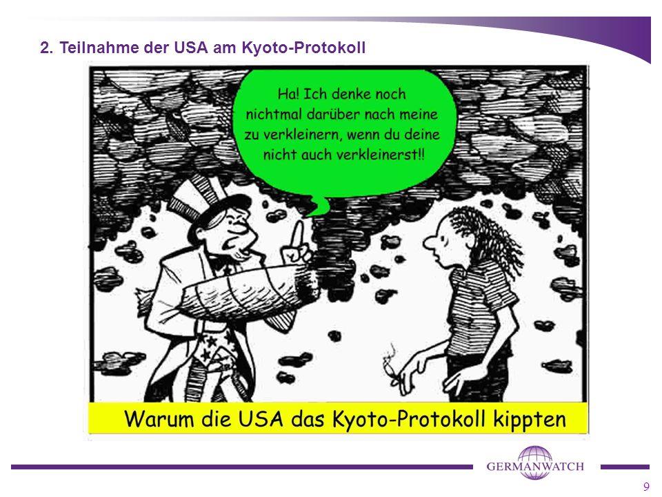 9 2. Teilnahme der USA am Kyoto-Protokoll