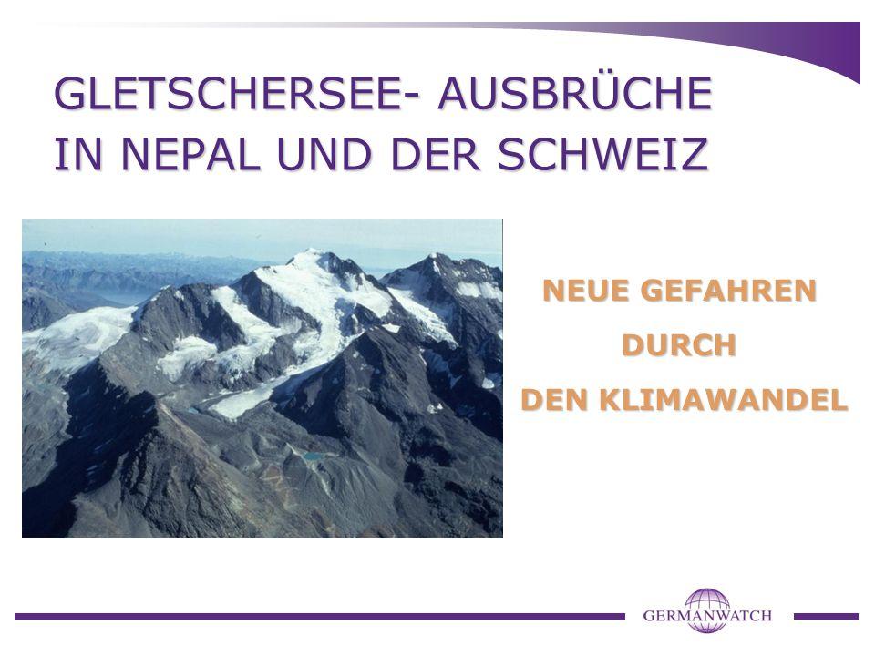 Klimawandel im Gebirge Gletscherschmelze in fast allen Gebirgsregionen beobachtet Reaktion schon bei geringem Temperaturanstieg Veränderungen in den Alpengletschern bisher: - bis in die 1970er Verlust von 1/3 ihrer Fläche und der Hälfte ihrer Masse - seit 1980 sind von 130 km 2 Gletschereis 10-20 % geschmolzen => Risiko glazial bedingter Gefahren steigt