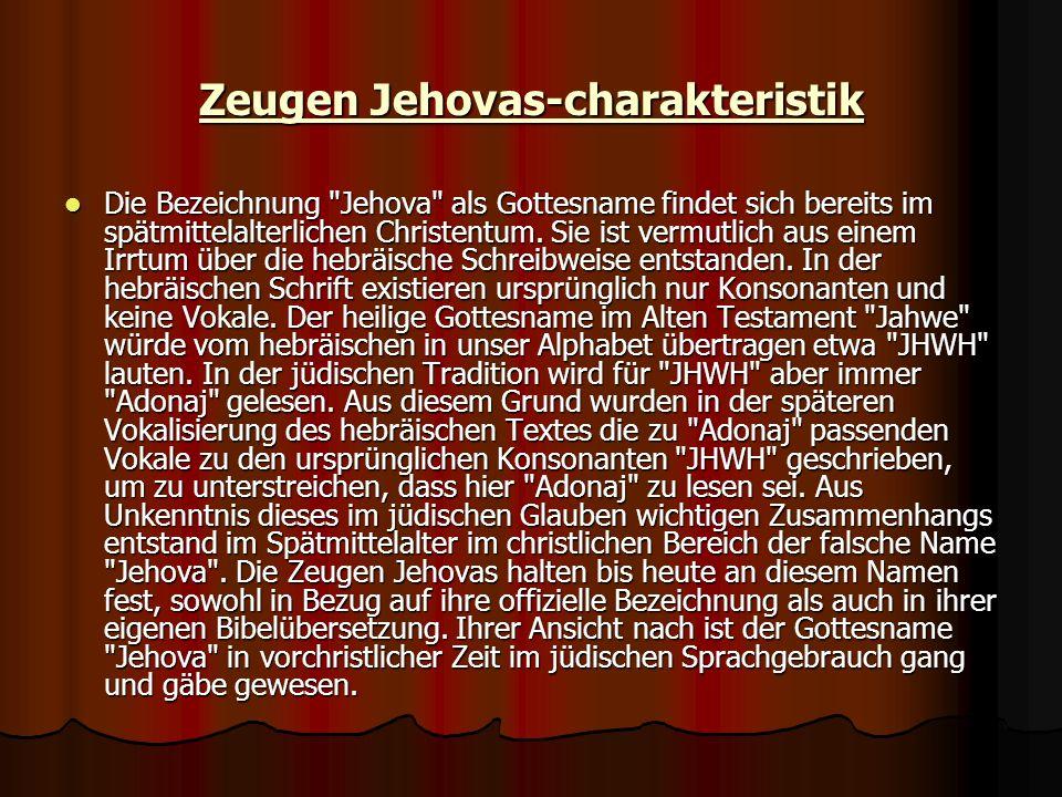Zeugen Jehovas-charakteristik Die Bezeichnung
