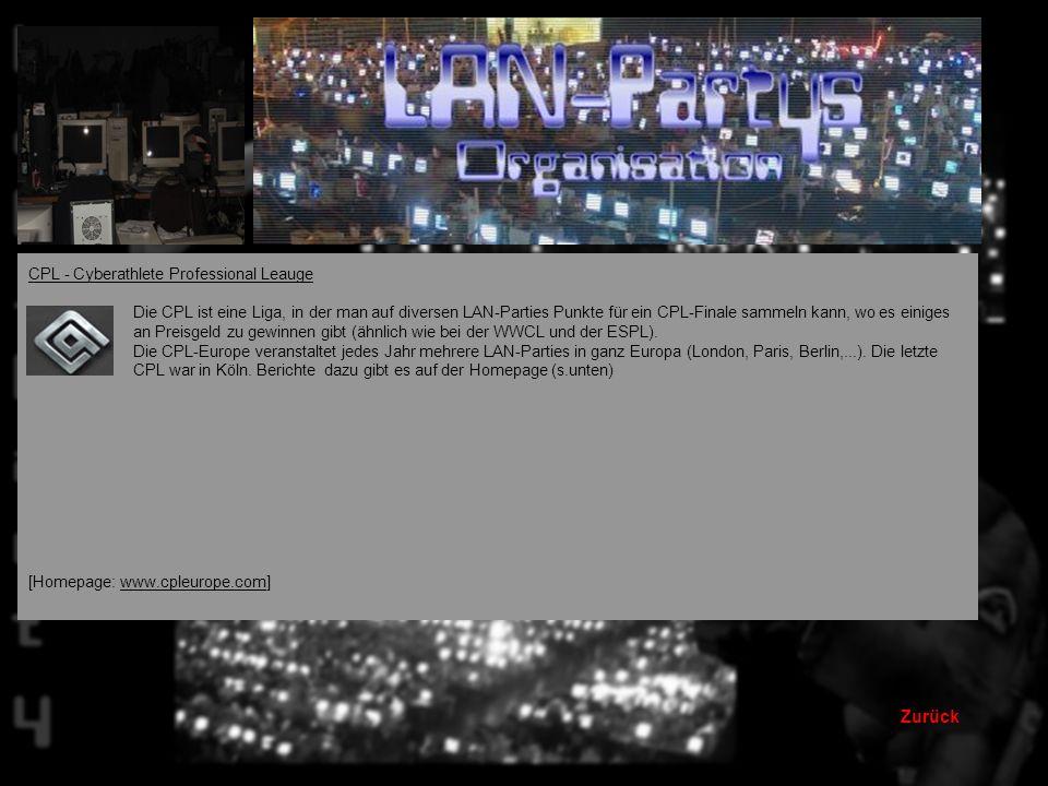 Zurück LAN-Parties Hier werden einige der bekanntesten LAN-Parties kurz vorgestellt (auf das Logo klicken um weitere Infos über die jeweilige LAN zu e