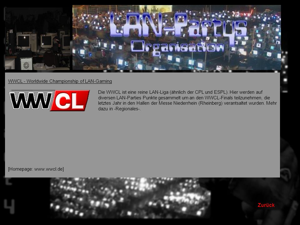 Zurück CPL - Cyberathlete Professional Leauge Die CPL ist eine Liga, in der man auf diversen LAN-Parties Punkte für ein CPL-Finale sammeln kann, wo es