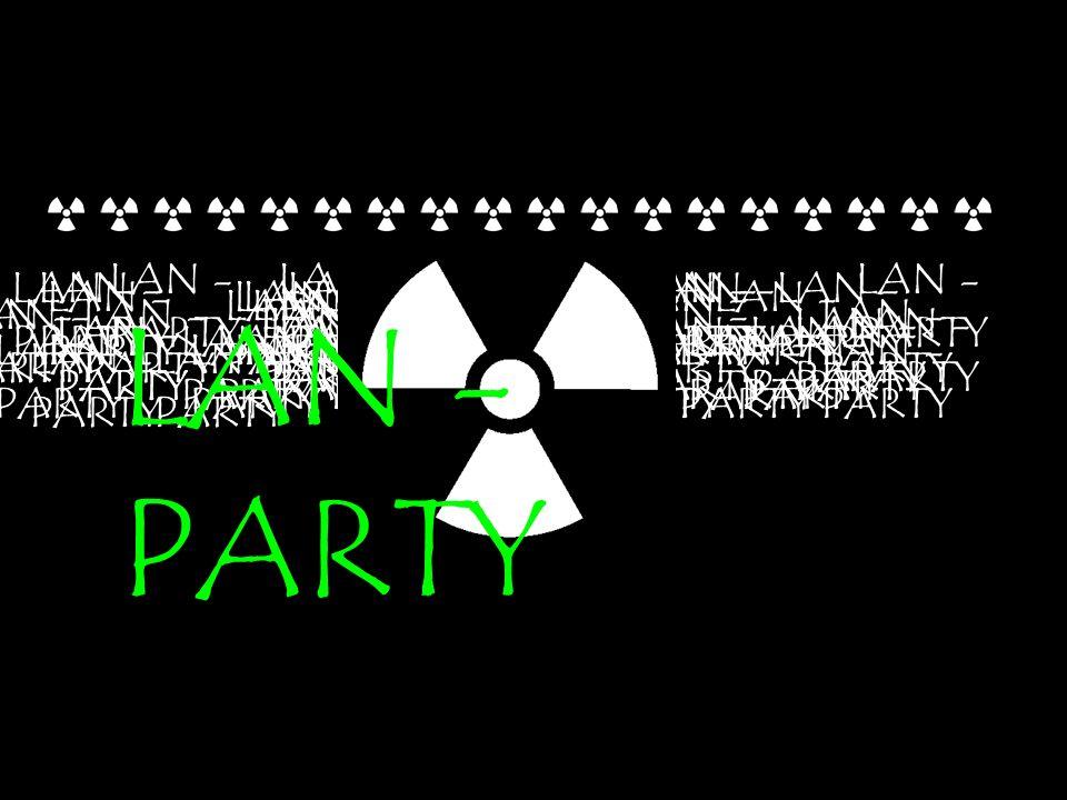 LAN - PARTY