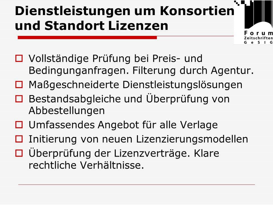 Neue Dienstleistungen Standardisierung und Erstellung von Nutzungsstatistiken Pflege von agenturfremden Plattformen: z.B.