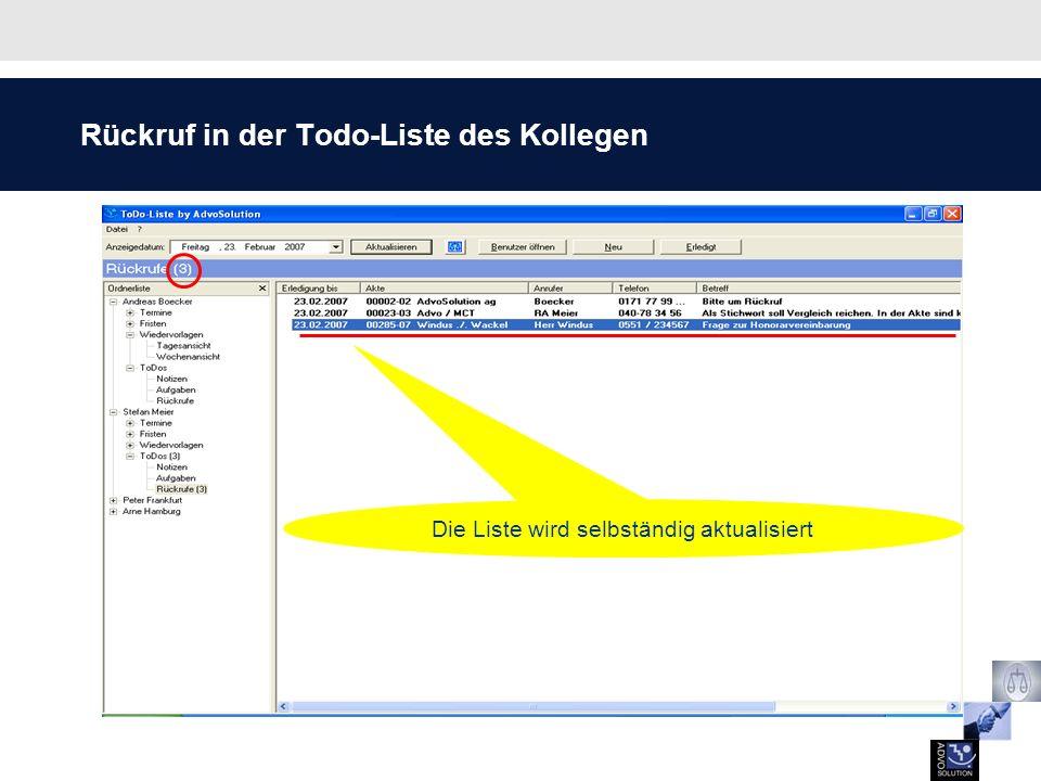 Rückruf in der Todo-Liste des Kollegen Die Liste wird selbständig aktualisiert
