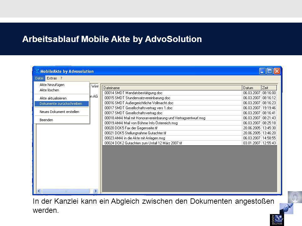 Arbeitsablauf Mobile Akte by AdvoSolution In der Kanzlei kann ein Abgleich zwischen den Dokumenten angestoßen werden.