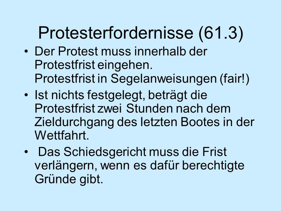 Protesterfordernisse (61.2) Ein Protest muss..folgende Angaben enthalten: (a) den Protestführer und den Protestgegner; (b) eine Beschreibung des Vorfa