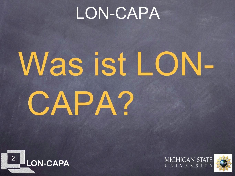 LON-CAPA 2 Was ist LON- CAPA