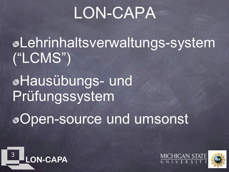 LON-CAPA 4 Lehrinhaltsverwaltungs-system Hausübungs- und Prüfungssystem Open-source und umsonst