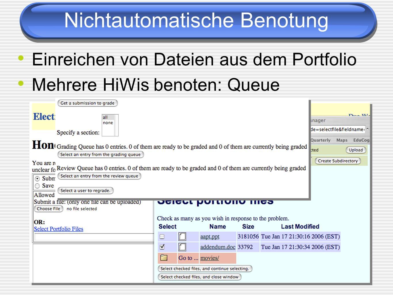 Einreichen von Dateien aus dem Portfolio Mehrere HiWis benoten: Queue