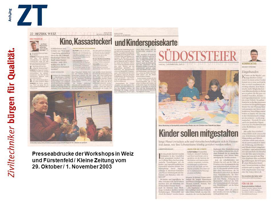 Presseabdrucke der Workshops in Weiz und Fürstenfeld / Kleine Zeitung vom 29. Oktober / 1. November 2003