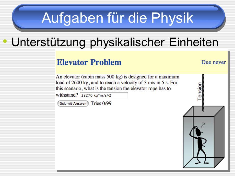 Aufgaben für die Physik Unterstützung physikalischer Einheiten