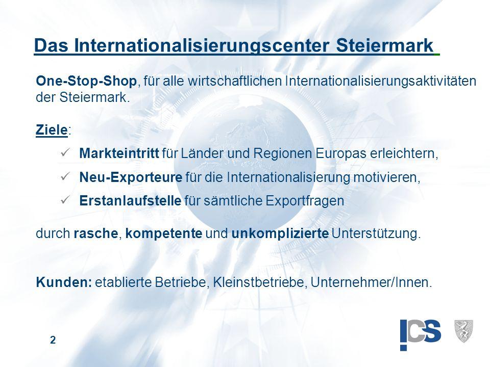 2 One-Stop-Shop, für alle wirtschaftlichen Internationalisierungsaktivitäten der Steiermark.