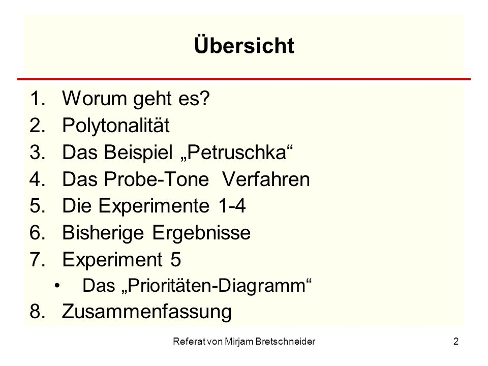 Referat von Mirjam Bretschneider3 1.Worum geht es.