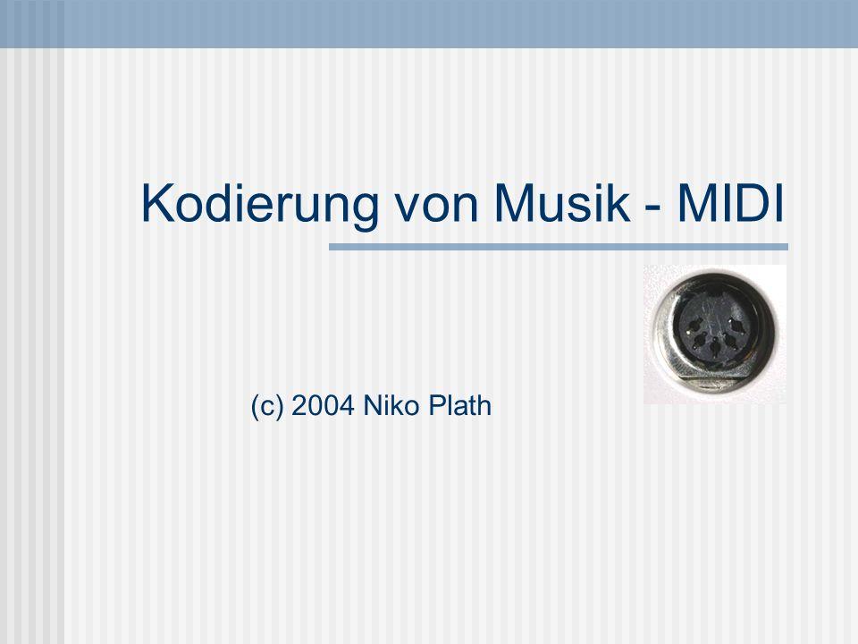 Kodierung von Musik - MIDI (c) 2004 Niko Plath