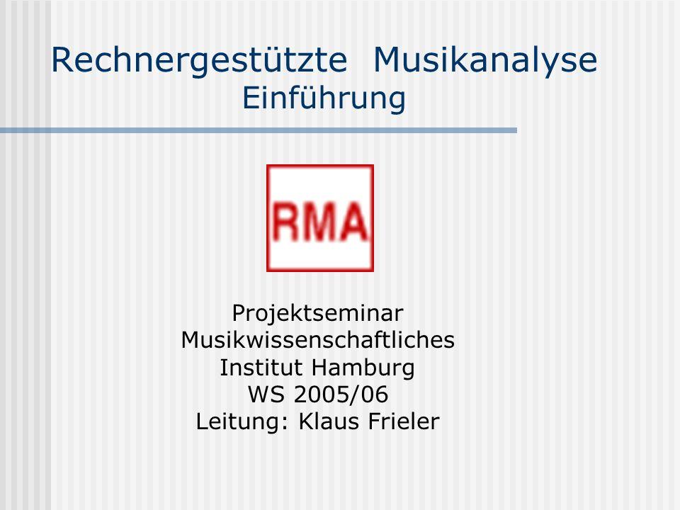 Rechnergestützte Musikanalyse Datenbeschaffung und –kodierung Meist müssen die Daten noch konvertiert werden, möglicher Informationsverlust Oder Daten müssen ergänzt werden, z.B.