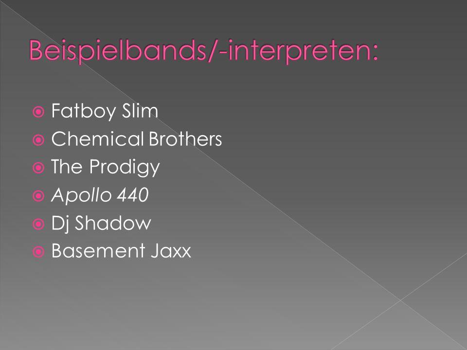 Fatboy Slim Chemical Brothers The Prodigy Apollo 440 Dj Shadow Basement Jaxx