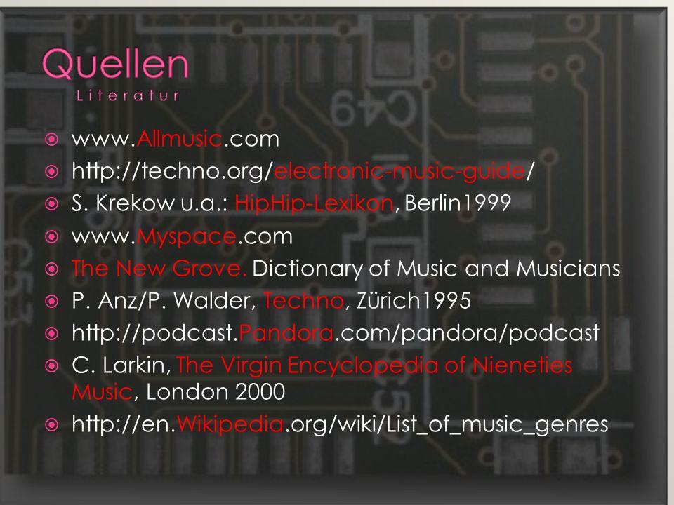 www.Allmusic.com http://techno.org/electronic-music-guide/ S.