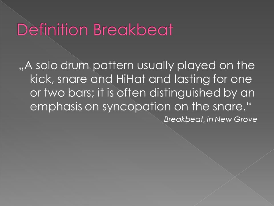 A solo drum pattern usually played on the kick, snare and HiHat and lasting for one or two bars; it is often distinguished by an emphasis on syncopation on the snare.