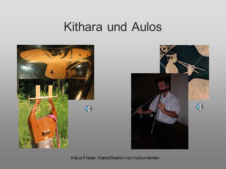 Klaus Frieler: Klassifikation von Instrumenten Kithara und Aulos