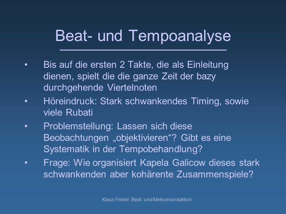 Klaus Frieler: Beat- und Metrumsinduktion Beatroot (S. Dixon)