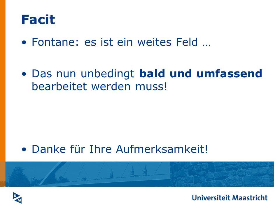 Facit Fontane: es ist ein weites Feld … Das nun unbedingt bald und umfassend bearbeitet werden muss! Danke für Ihre Aufmerksamkeit!