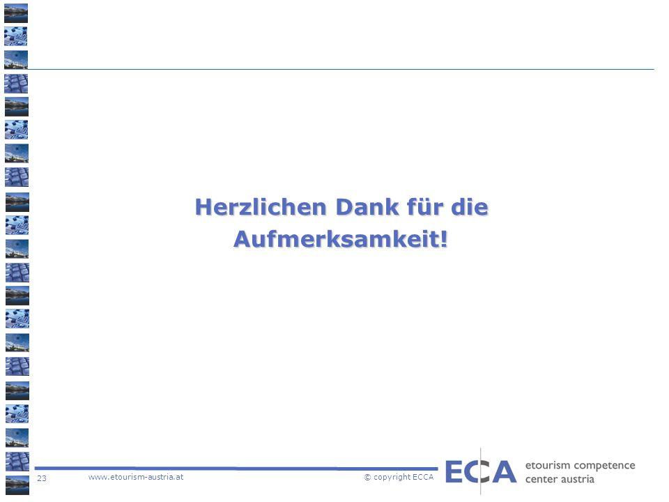 23 www.etourism-austria.at © copyright ECCA Herzlichen Dank für die Aufmerksamkeit!
