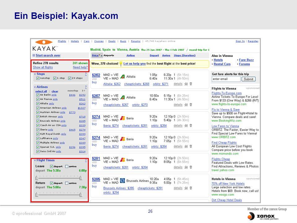 © eprofessional GmbH 2007 26 Ein Beispiel: Kayak.com